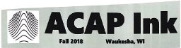 ACAP Ink Newsletter...  Adaptive Community Approach Program