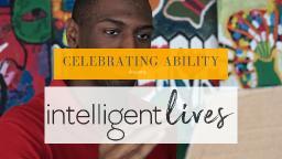 'Intelligent Lives' Free Film Screening!