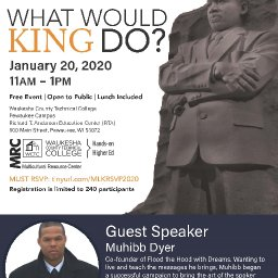 WHAT WOULD KING DO?                      --   MLK 2020  The Legacy of Dr. Martin Luther King Jr.