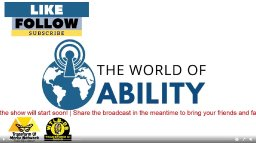 The World of Ability podcast on Transform U! Media Broadcast Network